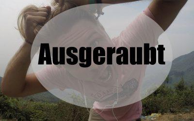 Podcast Episode #10: Ausgeraubt