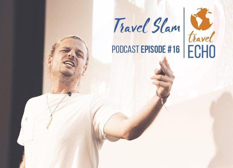 Podcast Episode #16: Travel Slam