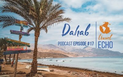 Podcast Episode #17: Dahab