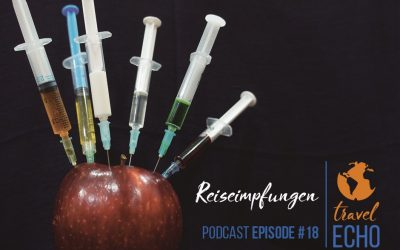 Podcast Episode #18: Reiseimpfung