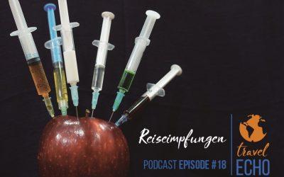 Podcast Episode #18: Reiseimpfung