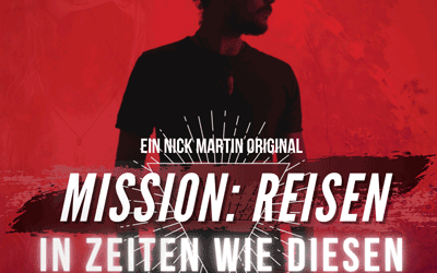 Podcast Episode #104: Mission Reisen in Zeiten wie diesen